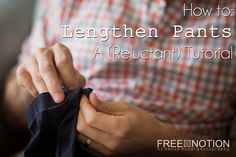 {Tutorial} How to Lengthen Pants — Free Notion Sewing Patterns Free, Sewing Tutorials, Sewing Projects, Sewing Tips, Lengthen Dress, Pants Tutorial, Silly Pictures, Sewing Pants, Pant Shirt