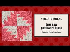 Video tutorial: Buzz saw patchwork block – Sewn Up