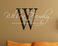 Wall Decal Personalized Family As for me and my house. $39.00, via Etsy.