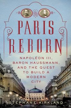 French History, Modern History, Books To Buy, Books To Read, Baron Haussmann, Louvre Palace, Paris Itinerary, Second Empire, Books Online