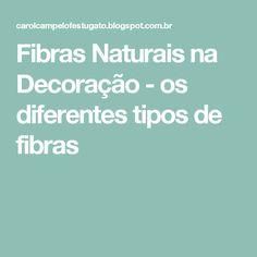 Fibras Naturais na Decoração - os diferentes tipos de fibras