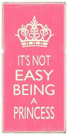 Não é fácil ser uma princesa
