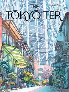 Like each New Yorker Magazine cover, the art of The Tokyoiter presents a look at city life. Specifically, each Japanese illustration celebrates Tokyo. Japan Illustration, Magazine Illustration, Illustration Sketches, Illustrations And Posters, The New Yorker, New Yorker Covers, Cover Art, Illustrator, Magazine Art