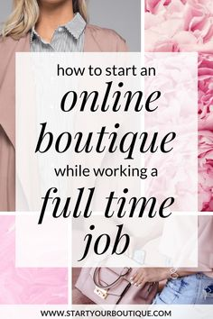 Starting a business tips - How to start an online boutique while working a full time job. Tips and thinsg to consider if you have a 9 to 5 job and would like to start an online boutique. Also get my FREE start your boutique checklist Craft Business, Home Based Business, Baking Business, Business Planning, Business Tips, Business Opportunities, Business Essentials, Business Journal, Business Ideas For Ladies