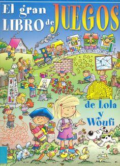 Sigue a Lola, Woufi, Titou y sus amigos en sus animadas aventuras e intenta resolver los divertidos juegos que te propone..