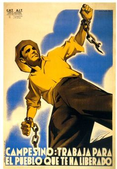 The anarchist CNT in the Spanish Civil War Ww2 Posters, Protest Posters, Political Posters, Political Art, Old Poster, Spanish War, Revolution, Spanish Posters, Propaganda Art
