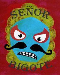 Senor Begote Poster. So Cool!