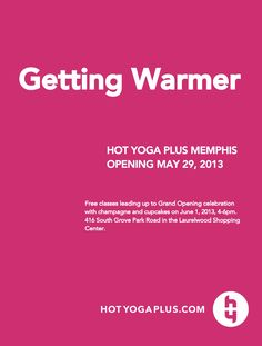 Hot Yoga Plus Opening in Memphis this MAY!