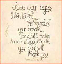 A Truly Helpful Stress Management Tool - Karen Salmansohn Meditation For Stress, Best Meditation, Meditation Quotes, Zen Yoga, Mindfulness Quotes, Karen Salmansohn, Just Breathe, Close Your Eyes, Holistic Healing