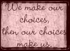 choose well!