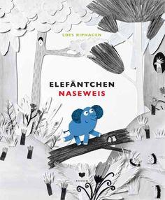 Elefäntchen Naseweis (ISBN 978-3-95939-042-2)