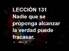 LECCIÓN 131 - Libro de Ejercicios #ACIM #UCDM #UnCursoDeMilagros #ACourseInMiracles #Spanish #Español #Audiolibro https://youtu.be/D0gV_zg756w