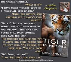 TIGER IN HER BED by Lizzie Lynn Lee -- Read my #bookreview here: http://frommetoyouvideophoto.blogspot.com/2016/01/made-grade-tiger-in-her-bed-by-lizzie.html  #Purchase a copy here: -- Amazon (US) #Kindle: http://amzn.to/1Vs8zOZ  #teaser #meme #bookteaser #books #ceo #computergeek #kissing #curvywoman #tiger #tigers #tigershifters #wolves #werewolves #wolfshifters #shifters #pack #alphas #romance #paranormal #paranormalromance #mates #romancenovels #erotic #erotica #eroticromance #novella