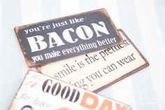 Kühlschrankmagnete #magnet Bacon Bacon, Canning, How To Make, Cupcake Signs, Magnets, Sheet Metal, Funny, Deko, Home Canning