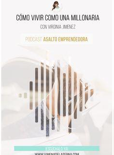 AE 005: Cómo crear la vida del millonario. Lifestyle Business con Virginia Jimenez