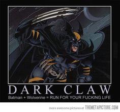 The Dark Claw…