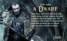 I took Zimbio's 'Hobbit' personality quiz, and I'm A Dwarf. What are you? #ZimbioQuiz