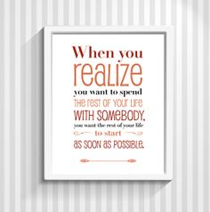 When Harry Met Sally, Typography Print, Movie Quote, Poster, Romantic, Wedding, Engagement Gift - When You Realize - 8x10 or 11x14