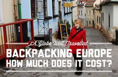 Backpacking Europe – How much does it cost?