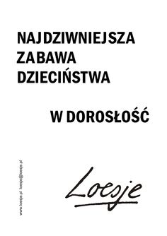 Loesje Polska - plakaty, warsztaty, kreatywne pisanie, murale, street art - Galeria plakatów In Other Words, Great Life, Best Quotes, Crying, Quotations, Street Art, Funny Memes, Thoughts, Humor
