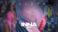 INNA - Ruleta (feat. Erik) | Official Music Video, Excellent song & hot video that could be a Summer hit for some of our crew. Love supporting Inna's music.
