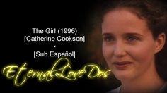 The Girl (1996) [Catherine Cookson]▪[Sub.Еspañol]