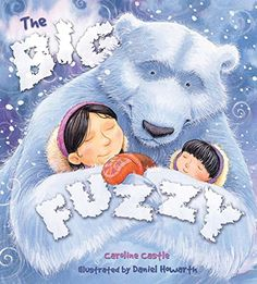 The Big Fuzzy (Storytime) by Caroline Castle…