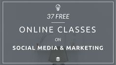 37 Free Online Marketing and Social Media Classes from Buffer