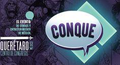 #Evento | La Conque  La convención que deseabas está muy cerca