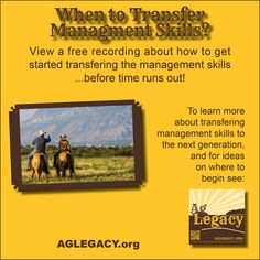 When Do You Transfer Management Skills to the Next Generation? #AGLEGACY.org #FarmSuccession  View a free recording on getting started transferring your management skills to the next generation at AGLEGACY.org