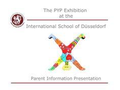 the-pyp-exhibition-parent-presentation by mchan via Slideshare