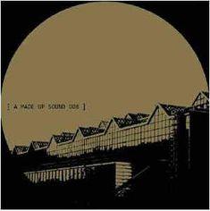 "A Made Up Sound – Havoc / Half Hour Jam On A Borrowed Synth 12"" A Made Up Sound – AMS008"