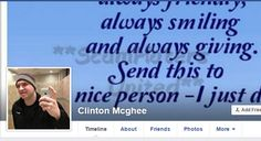 CLINTON MCGHEE.Using the pictures of Ryan Mcghee, died in 2009.VERY ACTIVE SCAMMING PROFILE. https://www.facebook.com/LoveRescuers/posts/616599235173174