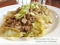 Paleo Ground Beef Stir Fry with Wilted Napa Cabbage | Popular Paleo