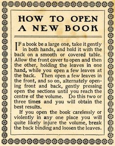 How to open a new book. When my Dad first taught me this, I laughed at him. But he was so right!