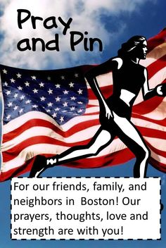 Thoughts and prayers of strength and healing for Boston.