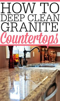 Nadire Atas on Granite In Home Design Have your granite countertops lost their shine? Check out how to deep clean granite countertops to bring back the original shine and beauty of your granite countertops. You will love how they look afterward! Deep Cleaning Tips, House Cleaning Tips, Cleaning Solutions, Spring Cleaning, Cleaning Hacks, Cleaning Products, Diy Hacks, Cleaning Checklist, Green Cleaning