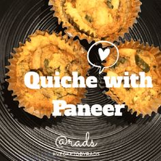 Recipe: Quiche With Paneer, Indian Style { #Keto #LowCarb}
