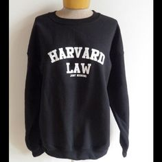 Harvard Law Just Kidding Sweatshirt How cute are is this Black pullover crew neck sweatshirt Harvard Law Just Kidding,  , PLEASE DO NOT BUY THIS LISTING please leave size in comments and I'll make you a listing of your own. Too pretty Tops Sweatshirts & Hoodies
