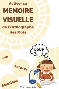 Aider les élèves à utiliser leur mémoire visuelle pour l'orthographe des mots