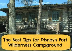 Disney's Fort Wilderness Resort Campground Tips | Mommy Octopus