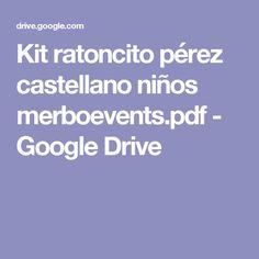 Kit ratoncito pérez castellano niños merboevents.pdf - Google Drive