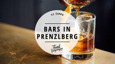 Rund um den Prenzlauer Berg gibt es nicht nur nette Cafés, sondern auch jede Menge gute Bars. Das sind unsere 11 favorisierten Bars in Prenzlauer Berg.