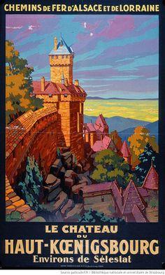 Le chateau du Haut-Kœnigsbourg, Environs de Selestat, S. Commarmond, Chemins de fer d'Alsace et de Lorraine