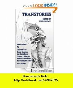 Transtories eBook Colin Harvey ,   ,  , ASIN: B0080B6LJA , tutorials , pdf , ebook , torrent , downloads , rapidshare , filesonic , hotfile , megaupload , fileserve