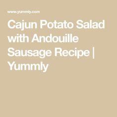 Cajun Potato Salad with Andouille Sausage Recipe Best Gumbo Recipe, Andouille Sausage Recipes, Cajun Potatoes, Hot Pepper Sauce, Peeling Potatoes, Stuffed Hot Peppers, Calorie Diet, Saturated Fat, Potato Salad