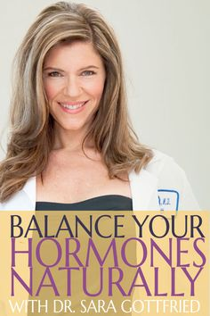 Sara Gottfried — Expert in Natural Hormone Balancing Natural Estrogen Replacement, Hormone Replacement Therapy, Équilibrer Les Hormones, Female Hormones, Bioidentische Hormone, Hormone Imbalance Symptoms, Balance Hormones Naturally, Bioidentical Hormones, Thyroid Health