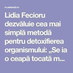 "Lidia Fecioru dezvăluie cea mai simplă metodă pentru detoxifierea organismului: ""Se ia o ceapă tocată mărunt și ..."" :: Mobile Good To Know, Natural Remedies, Healthy, Corset, Sport, Medicine, Plant, Bustiers, Deporte"