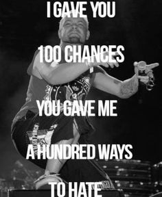 100 ways to hate - Five Finger Death Punch Band Quotes, Song Lyric Quotes, Music Lyrics, Music Quotes, Life Quotes, Music Love, Music Is Life, My Music, Sacramento