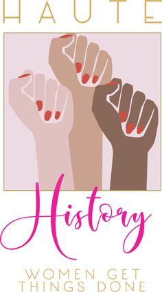 On March 8th, we celebrated International Women's Day, an event that dates back more than one hundred years. It's incredible to think that long before the internet, radio and television, women already shared a global consciousness and a common cause across cultures and borders. Women can be so powerful when we work together. This week's Haute History (or, Haute HERstory) is all about how women have changed the world together throughout history…